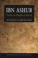 Ibn Ashur: Treatise on Maqasid...