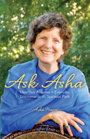 Ask Asha: Heartfelt Answers to...