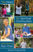The Need for Spiritual Communities &...