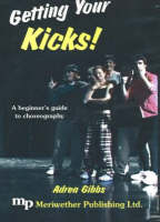 Getting Your Kicks!: A Beginner's...