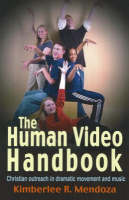 The Human Video Handbook: Christian...
