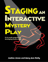 Staging an Interactive Mystery Play: ...