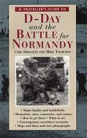 A Traveller's Guide to D-Day and the...