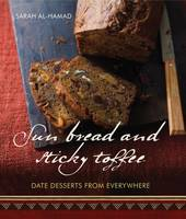 Sun Bread and Sticky Toffee: Date...