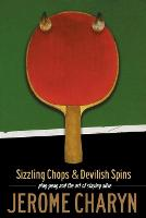 Sizzling Chops and Devilish Spins:...