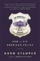 To Protect and Serve: How to Fix...
