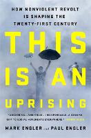This Is an Uprising: How Nonviolent...