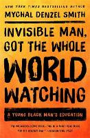 Invisible Man, Got the Whole World...