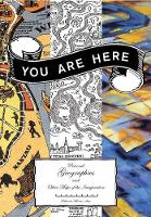 You are Here: Personal Geographies ...