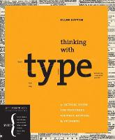 Thinking with Type: A Critical Guide...