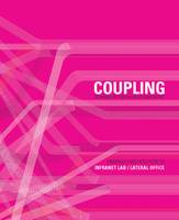 Pamphlet Architecture 30: Coupling:...