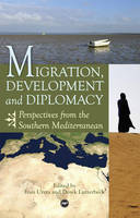 Migration, Development and Diplomacy:...