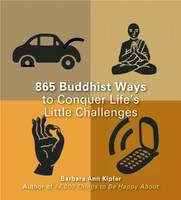 863 Buddhist Ways to Conquer Life's...