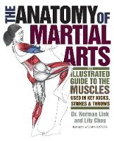 The Anatomy of Martial Arts: An...