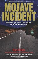 Mojave Incident: Inspired by a...
