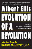 Albert Ellis: Evolution of a...