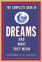 The Complete Book of Dreams and What...