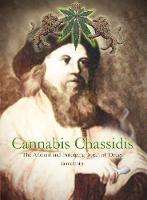 Cannabis Chassidis: The Ancient and...
