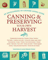 Canning and Preserving Your Own...