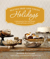Gluten-free and Vegan Holidays:...