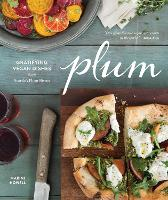 Plum: Gratifying Vegan Dishes from...