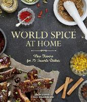 World Spice at Home: New Flavors for...