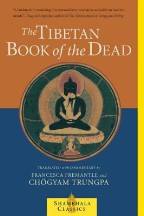 The Tibetan Book of the Dead: Great...