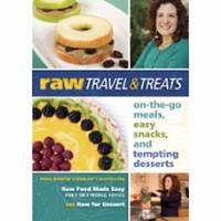 Raw Travel and Treats: On-the-Go...