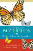 A Field Guide to Butterflies of the...