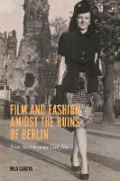 Film and Fashion amidst the Ruins of...