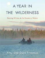 A Year in the Wilderness: Bearing...