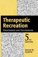 Therapeutic Recreation: Processes and...