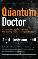 Quantum Doctor: A Quantum Physicist...