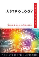 Astrology, Plain and Simple: The Only...