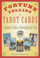 Fortune Telling by Tarot Cards: A...