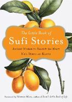 The Little Book of Sufi Stories:...