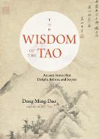 The Wisdom of the Tao: Ancient ...