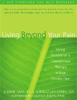 Living Beyond Your Pain: Using...