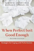When Perfect Isn't Good Enough:...