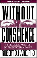 Without Conscience: The Disturbing...