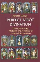 Perfect Tarot Divination: Volume 3