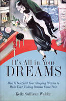 It's All in Your Dreams: How to...