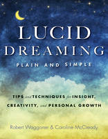 Lucid Dreaming, Plain and Simple: ...