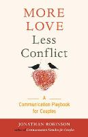 More Love, Less Conflict: A...