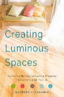 Creating Luminous Spaces: Use the ...