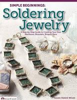 Simple Beginnings: Soldering Jewelry:...