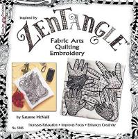 Zentangle(R) Fabric Arts: Fabric ...