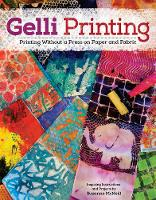 Gelli Printing: Printing Without a...
