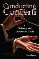 Conducting Concerti: A Technical and...