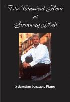 The Classical Hour at Steinway Hall:...